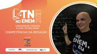 TN no Enem 2021 | Linguagens e suas tecnologias | Competências da redação Enem